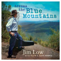Across the Blue Mountains CD-Jim Low
